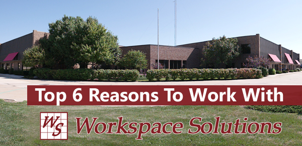 Top Six Reasons To Work With Workspace Solutions