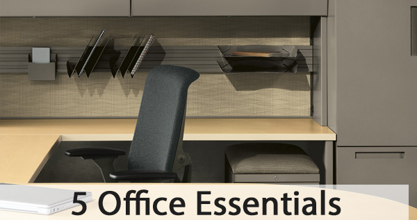 5 office essentials